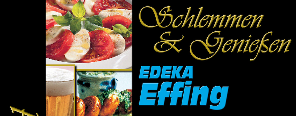 Großer Schlemmerabend am 07. Oktober 2015 bei EDEKA Effing