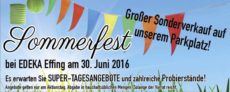 Sommerfest bei EDEKA Effing am 30. Juni 2016