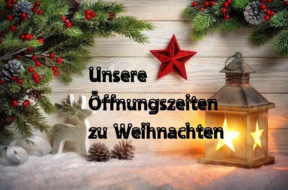 Unsere Öffnungszeiten zu Weihnachten